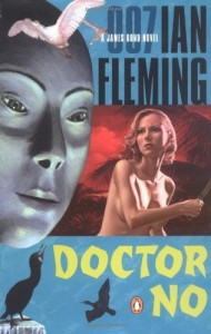 The best books on The SAS - Doctor No by Ian Fleming