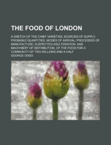 The best books on Food and the City - The Food of London by George Dodd
