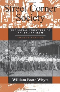 The best books on Policing - Street Corner Society by William Foote Whyte