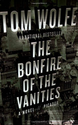 The best books on Policing - The Bonfire of the Vanities by Tom Wolfe