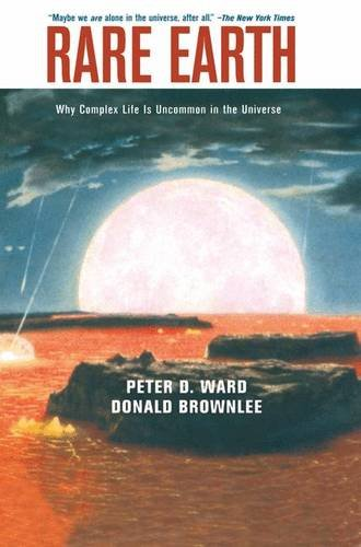 The best books on Earth History - Rare Earth by Peter Ward and Don Brownlee