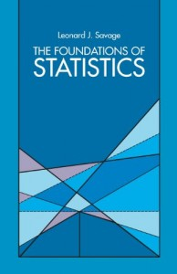 The best books on Risk Management - The Foundations of Statistics by Leonard J Savage