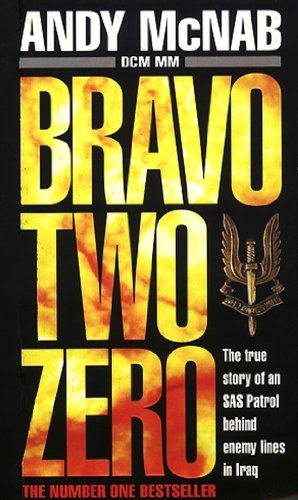 The best books on The SAS - Bravo 2 Zero by Andy McNab