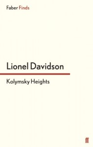 The best books on Environmental Change - Kolymsky Heights by Lionel Davidson