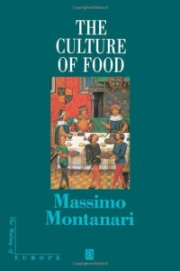 The best books on Food and the City - The Culture of Food by Massimo Montanari