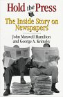 The best books on American Foreign Reporting - Hold the Press by John M Hamilton