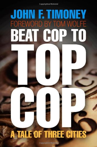 The best books on Policing - Beat Cop to Top Cop by John Timoney