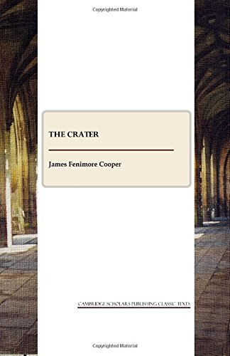 The best books on Volcanoes - The Crater by James Fenimore Cooper