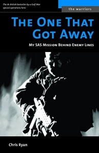 The best books on The SAS - The One That Got Away by Chris Ryan