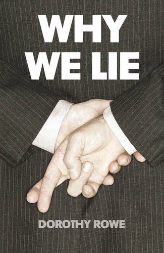 The best books on Lying - Why We Lie by Dorothy Rowe