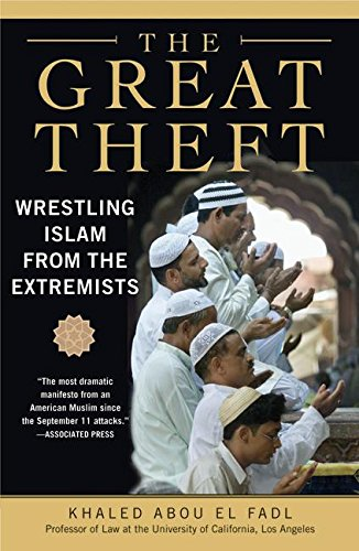 The best books on Terrorism - The Great Theft by Khaled Abou El Fadl