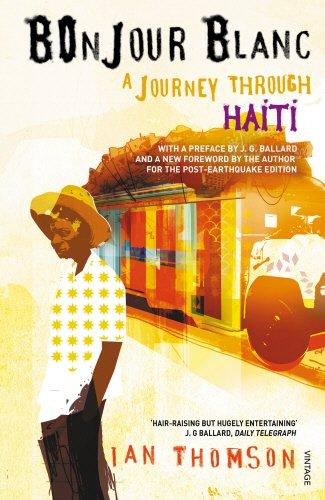 The best books on Haiti - Bonjour Blanc by Ian Thomson