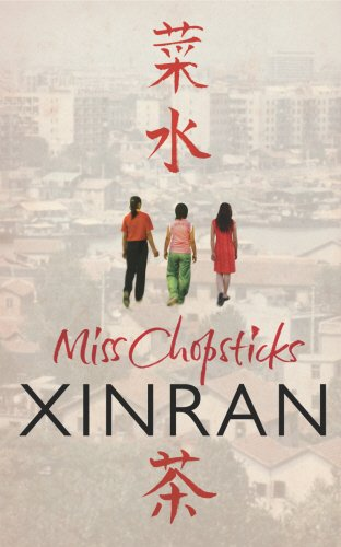 The best books on 理解中国 - Miss Chopsticks by Xinran