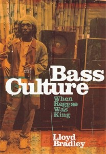 The best books on Jamaica - Bass Culture by Lloyd Bradley
