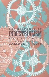 The best books on The History of American Women - The Response to Industrialism by Samuel P Hays