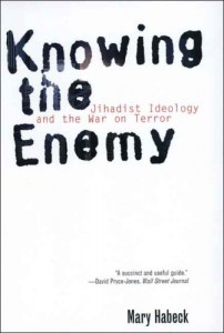 The best books on Terrorism - Knowing the Enemy by Mary Habeck