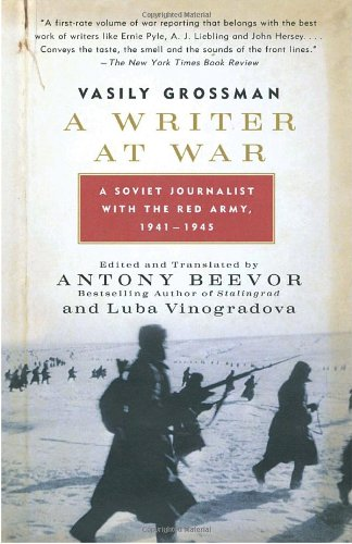 The best books on Books from the KGB Archives - A Writer at War by Luba Vinogradova and Anthony Beevor & Lyubov Vinogradova