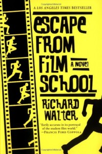 The best books on Screenwriting - Escape From Film School by Richard Walter