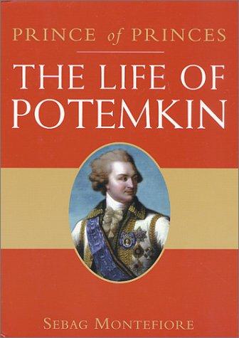 The best books on Pre-Revolutionary Russia - Prince of Princes by Simon Sebag Montefiore