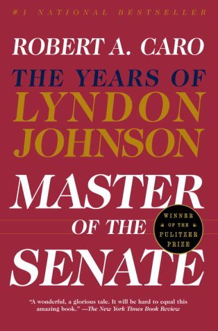 The best books on Congress - Master of the Senate: The Years of Lyndon Johnson by Robert A Caro