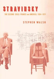 The best books on The Lives of Classical Composers - Stravinsky by Stephen Walsh