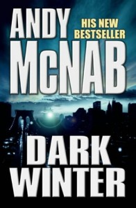 The best books on The Politics of War - Dark Winter by Andy McNab