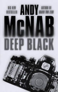The best books on The Politics of War - Deep Black by Andy McNab