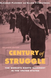 The best books on The History of American Women - Century of Struggle by Eleanor Flexner