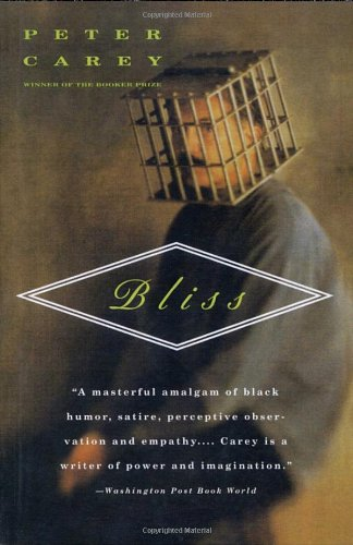 The Best Australian Novels - Bliss by Peter Carey