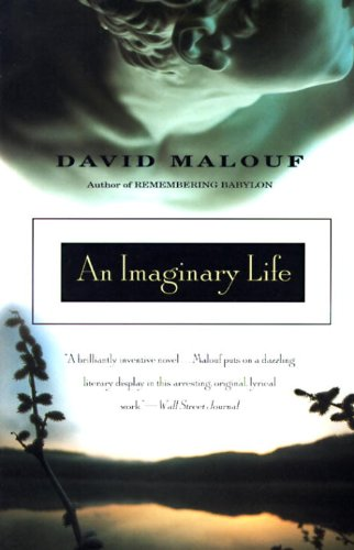 The Best Australian Novels - An Imaginary Life by David Malouf
