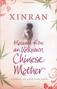 The best books on Understanding China - Message from an Unknown Chinese Mother by Xinran