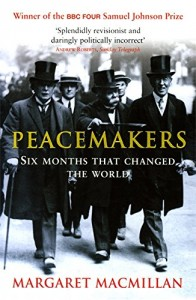 The best books on Power and Ideas - Peacemakers by Margaret Macmillan