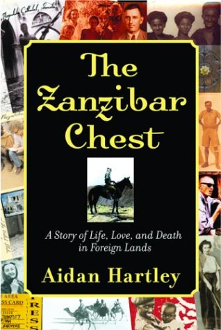 The best books on Foreign Memoirs - The Zanzibar Chest by Aidan Hartley