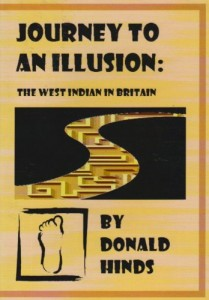 The best books on Jamaica - Journey to an Illusion by Donald Hinds