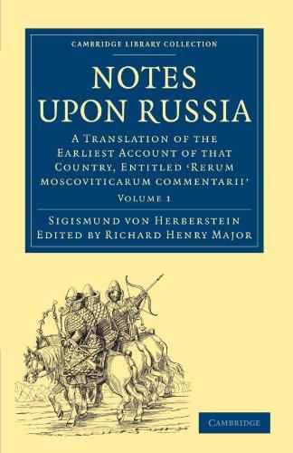The best books on Pre-Revolutionary Russia - Notes on Russia by Sigismund von Herberstein