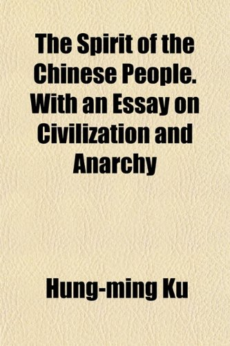 The best books on 理解中国 - The Spirit of the Chinese People by Hung-ming Ku