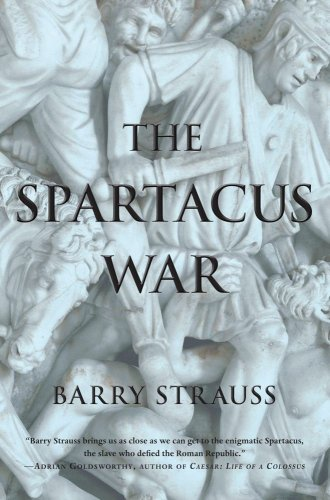 The best books on Enemies of Ancient Rome - The Spartacus War by Barry Strauss