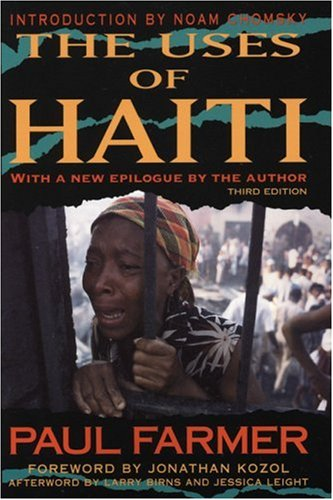 The best books on Haiti - The Uses of Haiti by Paul Farmer