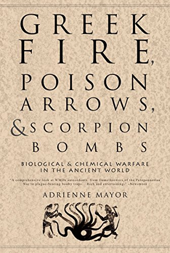 The best books on Enemies of Ancient Rome - Greek Fire, Poison Arrows and Scorpion Bombs by Adrienne Mayor