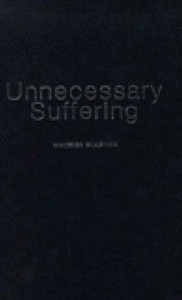 The best books on Power and Ideas - Unnecessary Suffering by Maurice Glasman