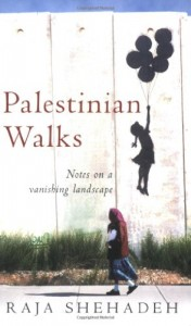 Susan Abulhawa on Palestinian Writing - Palestinian Walks by Raja Shehadeh
