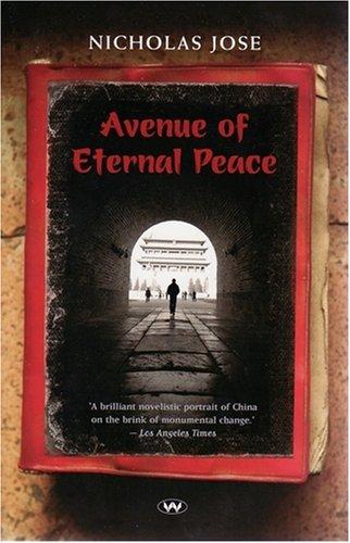 The Best Australian Novels - Avenue of Eternal Peace by Nicholas Jose