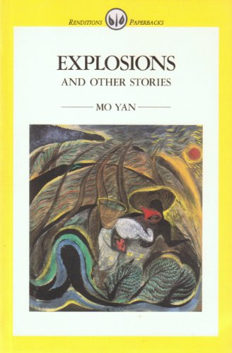The best books on 理解中国 - Explosions and Other Stories by Mo Yan