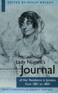 The best books on Jamaica - Lady Nugent's Journal of Her Residence in Jamaica from 1801-1805 by Maria Nugent
