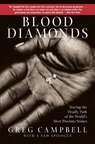 The best books on Crime and Terror - Blood Diamonds by Greg Campbell