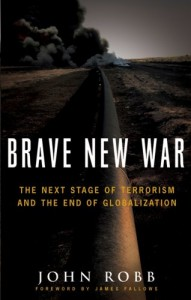 The best books on Crime and Terror - Brave New War by John Robb