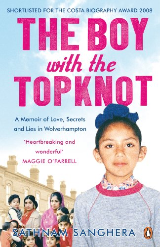 The best books on Lying - The Boy with the Topknot by Sathnam Sanghera