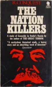 The best books on The Caucasus - The Nation Killers by Robert Conquest