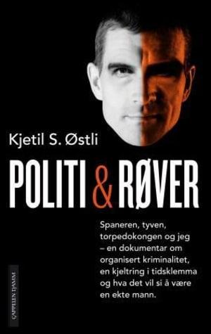Jo Nesbø recommends the best Norwegian Crime Writing - Cops and Robbers by Kjetil Stensvik Østli