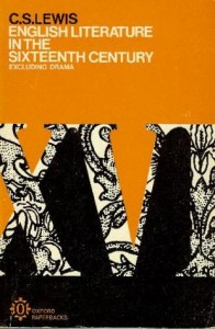 English Literature in the Sixteenth Century by C S Lewis